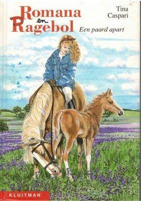 Romana en Ragebol - Een paard apart - 2e-hands in goede staat / Versie 1