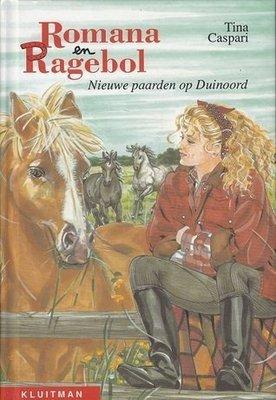 Romana en Ragebol - Nieuwe paarden op Duinoord - 2e-hands in goede staat