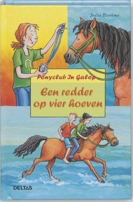 Ponyclub In Galop - Een redder op vier hoeven - 2e-hands in goede staat