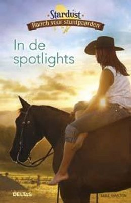 Stardust ranch voor stuntpaarden- In de spotlights - 2e-hands in goede staat