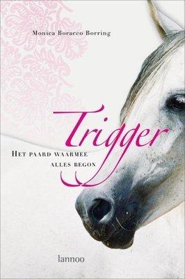 Trigger - Het paard waarmee alles begon - 2e-hands in goede staat