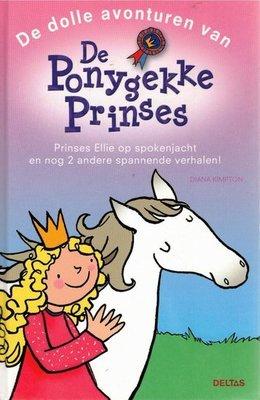 De dolle avonturen van De Ponygekke Prinses - 2e-hands in goede staat / Versie 1