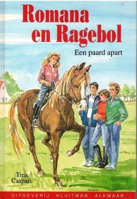 Romana en Ragebol - Een paard apart - 2e-hands in goede staat / Versie 2