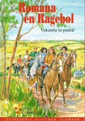 Romana en Ragebol - Vakantie te paard - 2e-hands in goede staat / Versie 2