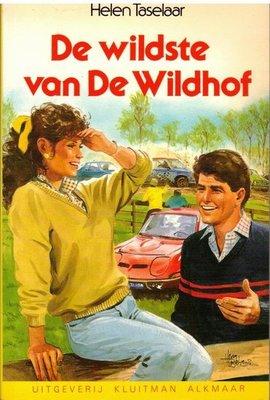 De wildste van De Wildhof [2e-hands in goede staat / Versie 2]