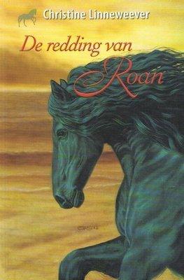 De redding van Roan ( Gouden paarden serie, Christine Linneweever ) - Nieuwstaat