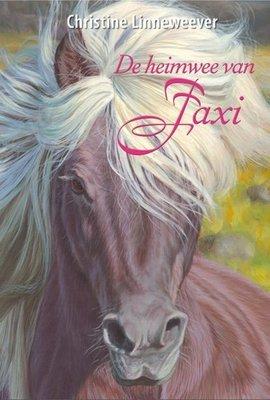 De heimwee van Faxi ( Gouden paarden serie, Christine Linneweever ) - Nieuwstaat