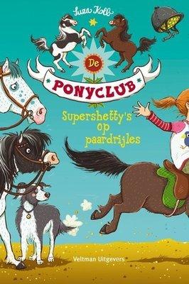 De Ponyclub - Supershetty's op paardrijles - Nieuwstaat