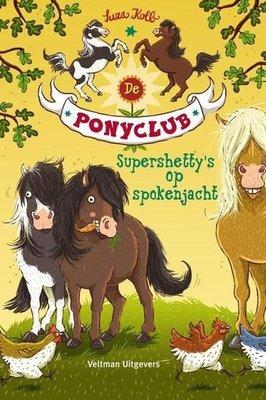 De Ponyclub - Supershetty's op spokenjacht - Nieuwstaat