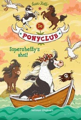 De Ponyclub - Supershetty's ahoi! - Nieuwstaat