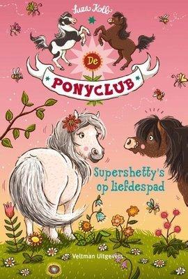 De Ponyclub - Supershetty's op liefdespad - Nieuwstaat