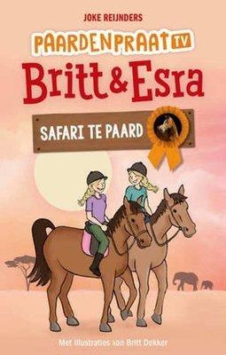Britt & Esra 7 - Safari te paard - Nieuwstaat