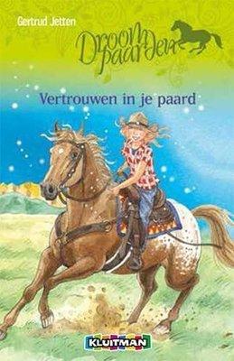 Droompaarden - Vertrouwen in je paard - Nieuwstaat
