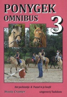 Ponygek omnibus 3 - 1. Het pechstokje (Leesniveau E5/M6)  2. Puzzel in je hoofd (Leesniveau M6/E6) - Nieuwstaat