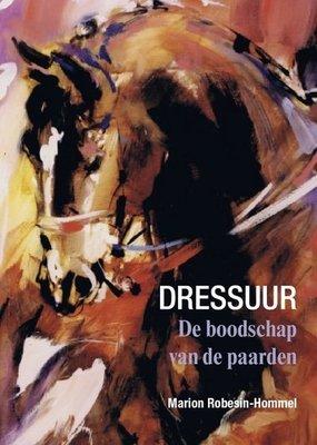 Dressuur - De boodschap van de paarden - Nieuwstaat