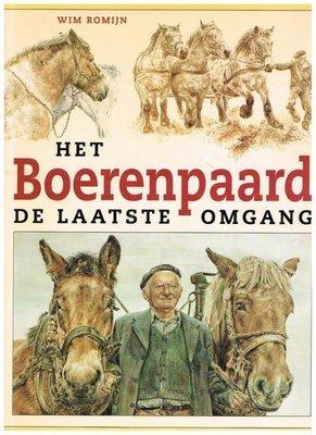 Het boerenpaard - De laatste omgang - 2e-hands in goede staat