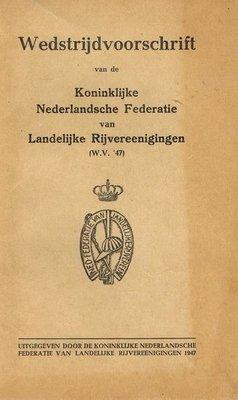 1947 - Wedstrijdvoorschrift van de Koninklijke Nederlandsche Federatie van Landelijke Rijvereenigingen - 2e-hands in goede staat