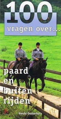 100 vragen over... - Paard en buiten rijden - 2e-hands in goede staat