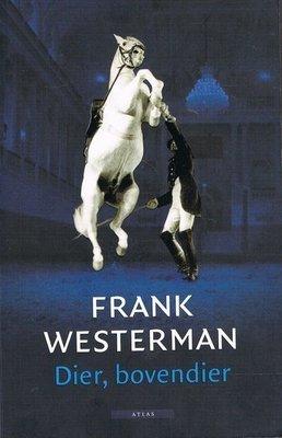 Dier, bovendier - 2e-hands in zeer goede staat - Frank Westerman