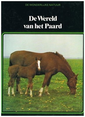 De wereld van het paard - 2e-hands in goede staat