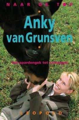 Anky van Grunsven - Naar de top - 2e-hands in goede staat