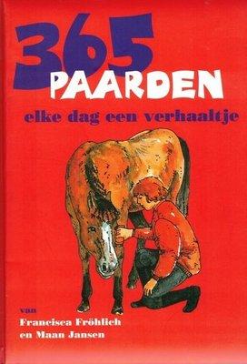 365 Paarden - elke dag een verhaaltje  / Versie 2 - 2e-hands in goede staat
