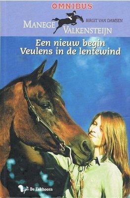 Manege Valkesteijn - Omnibus - Een nieuw begin & Veulens in de lentewind - 2e-hands in goede staat