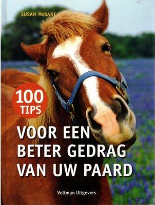100 Tips voor een beter gedrag van uw paard