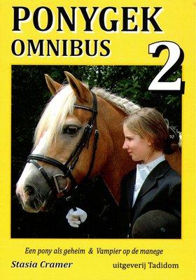 Ponygek omnibus 2 - 1. Een pony als geheim  2. Vampier op de manege  - Nieuwstaat