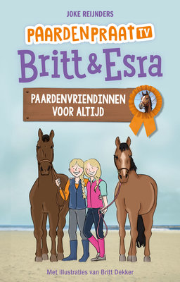 Britt & Esra 10 - Paardenvriendinnen voor altijd. - Nieuwstaat ( PaardenpraatTV )