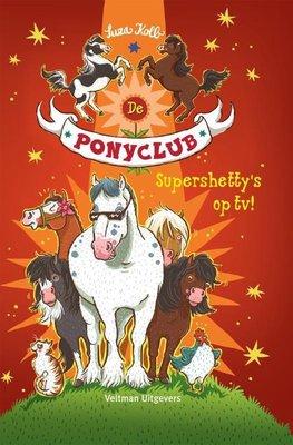 De Ponyclub 6 - Supershetty's op TV! - Nieuwstaat.