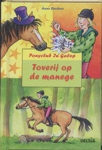 Ponyclub In Galop - Toverij op de manege - Nieuwstaat