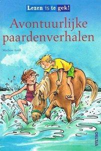 Avontuurlijke paardenverhalen - Lezen is te gek! - Nieuwstaat