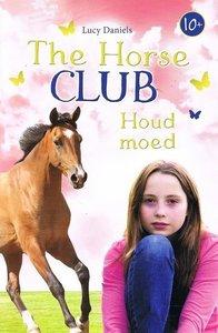 The Horse Club - Houd moed - 2e-hands in goede staat