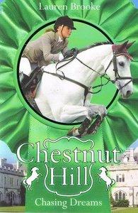 Chestnut Hill 7 - Chasing Dreams - 2e-hands in goede staat ( Lauren Brooke )
