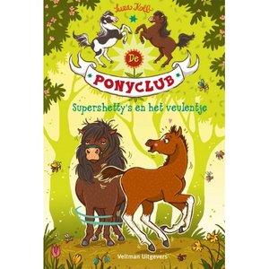 De Ponyclub - Supershetty's en het veulentje