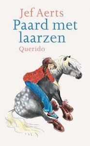 Paard met laarzen ( hardcover 2e hands )
